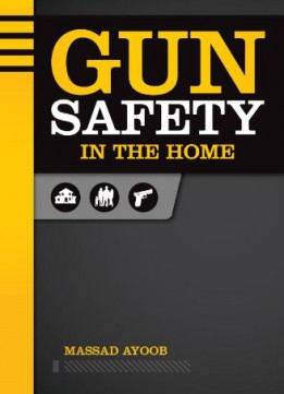 Download Gun Safety In The Home