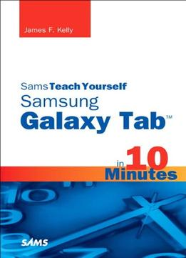 Download Sams Teach Yourself Samsung Galaxy Tab In 10 Minutes