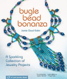 Download ebook Bugle Bead Bonanza: A Sparkling Collection of Jewelry Projects