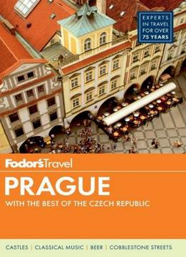 Download Fodor's Prague: with the Best of the Czech Republic