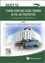 Strong Coupling Gauge Theories In The Lhc Perspective