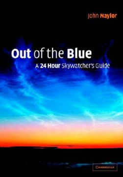 Download Out of the Blue: A 24-Hour Skywatcher's Guide