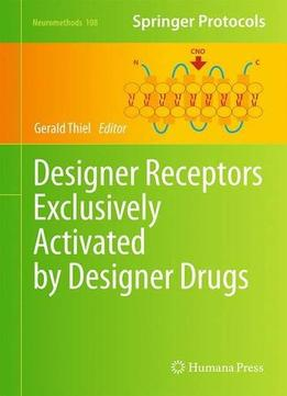 Download ebook Designer Receptors Exclusively Activated by Designer Drugs