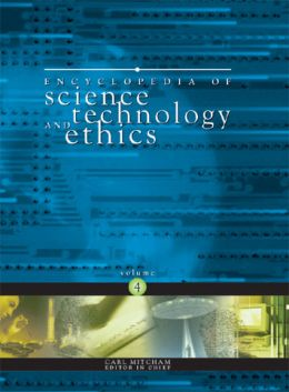 Download Encyclopedia of Science Technology & Ethics