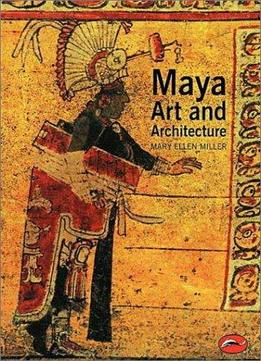 Download Maya Art & Architecture (world Of Art)