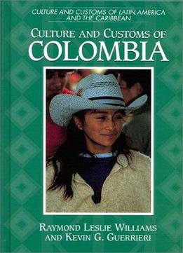 Download Culture & Customs Of Colombia