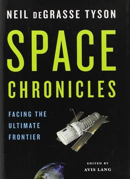 Download Space Chronicles: Facing The Ultimate Frontier