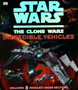 Download Star Wars: The Clone Wars – Incredible Vehicles