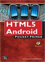 Html5 Mobile For Android And Ios: Pocket Primer