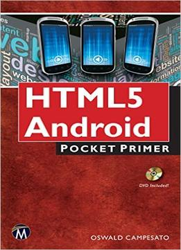 Download ebook Html5 Mobile For Android & Ios: Pocket Primer