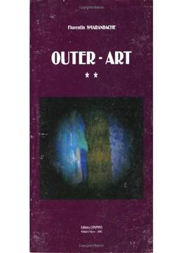 Download Outer-art, The Worst Possible Art In The World! (painting, Drawings, Collages, Photos), Vol. Ii