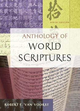 Download ebook Anthology Of World Scriptures, 6th Edition