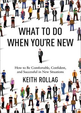Download ebook What to Do When You're New