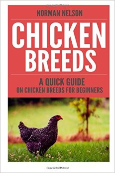 Download Chicken Breeds: A Quick Guide On Chicken Breeds For Beginners