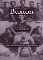 Buxton: A Black Utopia In The Heartland
