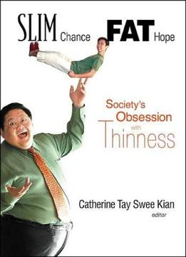 Download Slim Chance, Fat Hope: Society's Obsession With Thinness