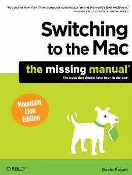 Download Switching to the Mac: The Missing Manual