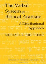 The Verbal System Of Biblical Aramaic