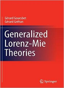 Download Generalized Lorenz-mie Theories