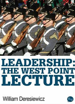 Download ebook Leadership: The West Point Lecture