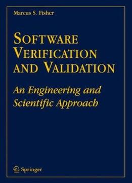 Download ebook Software Verification & Validation: An Engineering & Scientific Approach