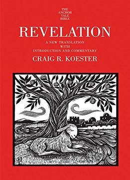 Download ebook Revelation: A New Translation With Introduction & Commentary