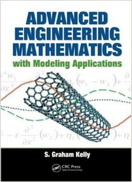 Download Advanced Engineering Mathematics With Modeling Applications