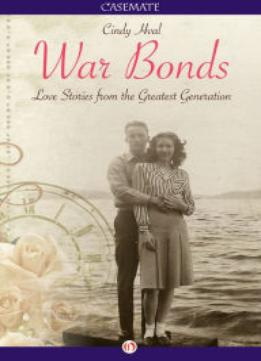 Download War Bonds: Love Stories From The Greatest Generation