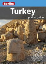 Berlitz: Turkey Pocket Guide, 6th Edition (berlitz Pocket Guides)