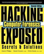 Hacking Exposed Computer Forensics, Second Edition