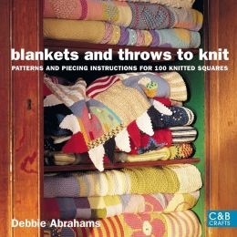 Download ebook Blankets & Throws to Knit: Patterns & Piecing Instructions for 100 Knitted Squares