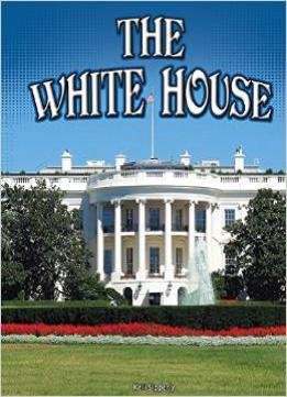 Download The White House (symbols Of Freedom)