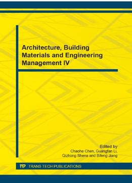 Download Architecture, Building Materials & Engineering Management IV