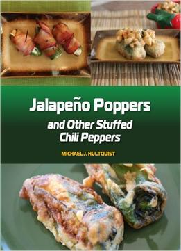 Download ebook Jalapeno Poppers: & Other Stuffed Chili Peppers