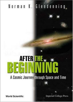 Download After the Beginning: A Cosmic Journey Through Space & Time