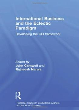 Download ebook International Business & The Eclectic Paradigm