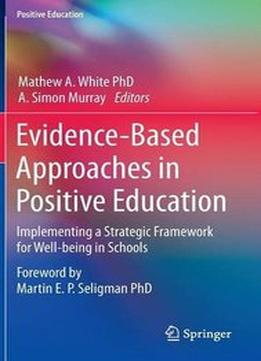 Download Evidence-based Approaches In Positive Education