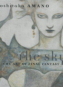 Download ebook The Sky: The Art Of Final Fantasy Slipcased Edition
