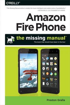 Download Amazon Fire Phone: The Missing Manual