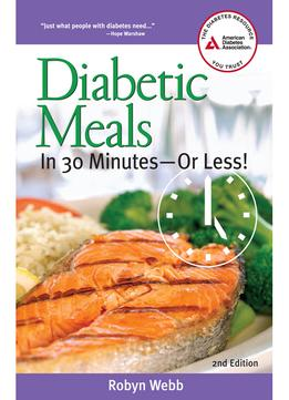 Download Diabetic Meals In 30 Minutes-or Less!