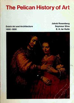 Download Dutch Art & Architecture 1600-1800 (the Pelican History Of Art)