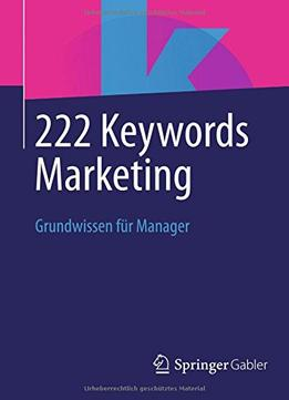 Download ebook 222 Keywords Marketing: Grundwissen Für Manager