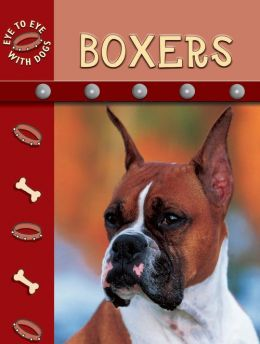 Download Boxers (Eye to Eye with Dogs II)
