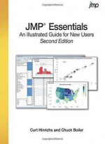 Jmp Essentials: An Illustrated Step-by-step Guide For New Users (2nd Edition)