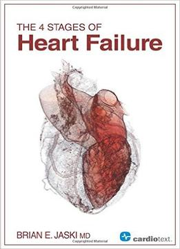 Download The 4 Stages Of Heart Failure