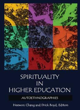 Download ebook Spirituality In Higher Education: Autoethnographies