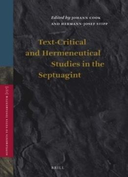Download ebook Text-critical & Hermeneutical Studies In The Septuagint