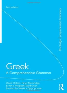Download Greek: A Comprehensive Grammar Of The Modern Language, 2 Edition