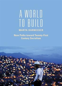 Download ebook A World To Build