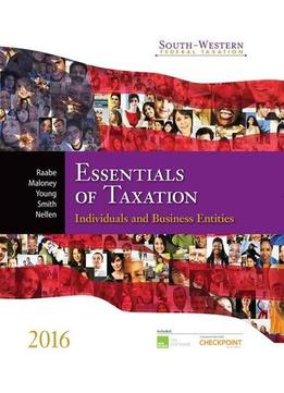 Download Essentials Of Taxation 2016: Individuals & Business Entities